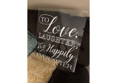 Love Laughter Happily Ever After Acrylic Sign